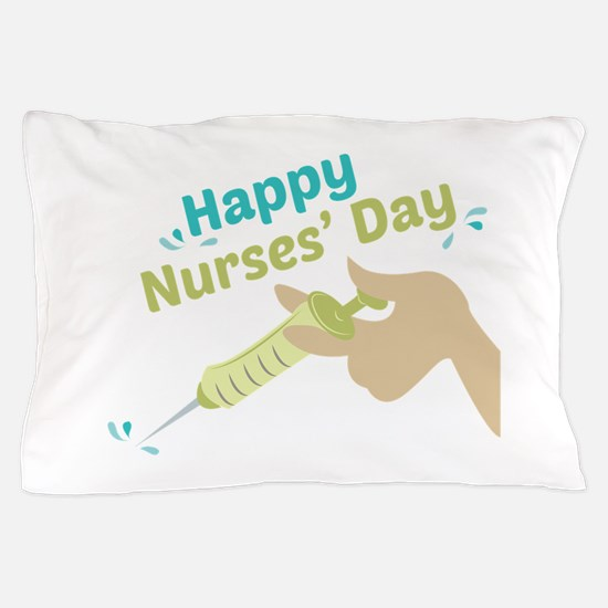 Happy Nurses Day Pillow Case