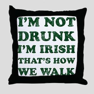 Im Not Drunk Im Irish - Washed Throw Pillow