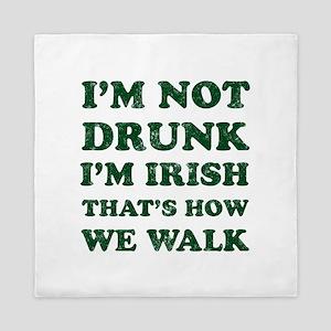 Im Not Drunk Im Irish - Washed Queen Duvet