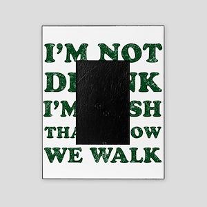Im Not Drunk Im Irish - Washed Picture Frame