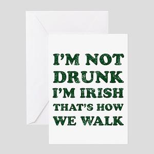 Im Not Drunk Im Irish - Washed Greeting Cards