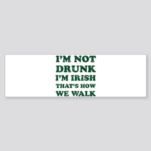 Im Not Drunk Im Irish - Washed Bumper Sticker