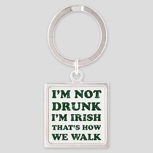 Im Not Drunk Im Irish - Washed Keychains
