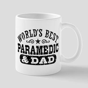 World's Best Paramedic and Dad Mug