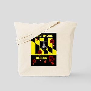 BALTIMORE BLEEDS Tote Bag