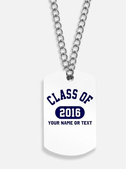 Class of 2016 Graduation Dog Tags