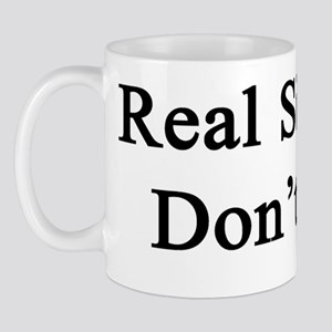 Real Singers Don't Cry  Mug