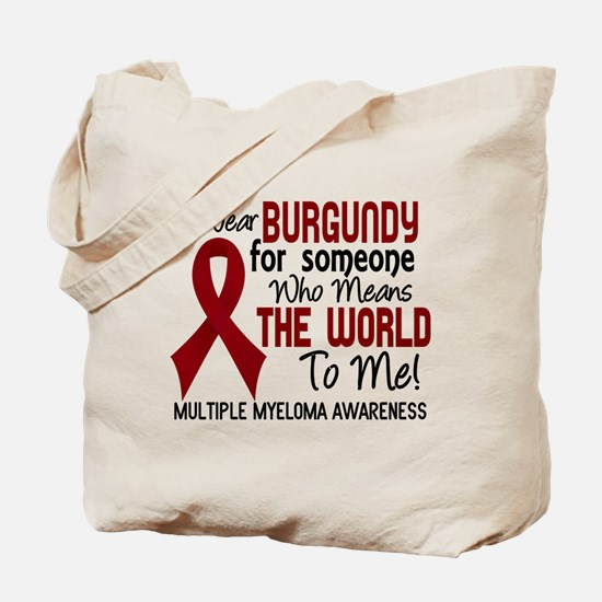 Multiple Myeloma MeansWorldToMe2 Tote Bag