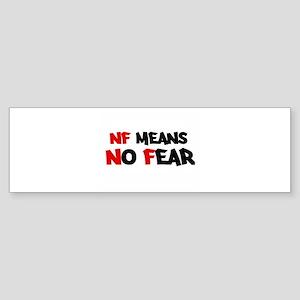 No Fear Bumper Sticker