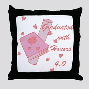 Graduated With Honors 4.0 Throw Pillow