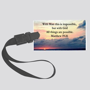 MATTHEW 19:26 VERSE Large Luggage Tag