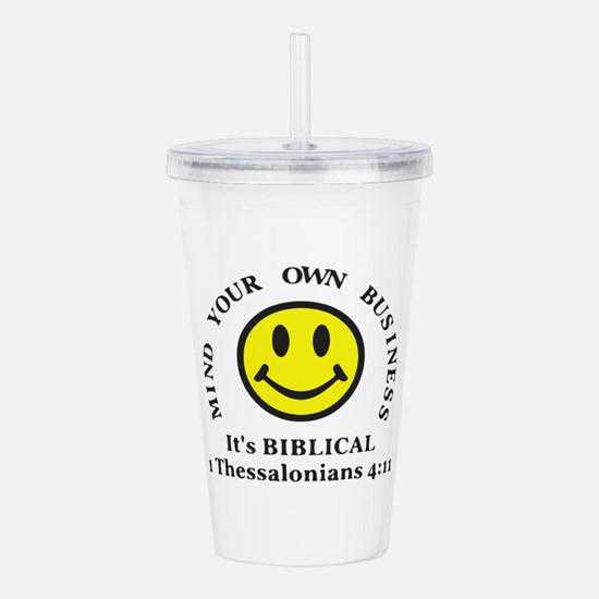 Mind Your Own Business Acrylic Double-wall Tumbler