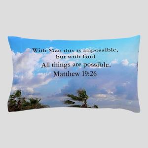 MATTHEW 19:26 VERSE Pillow Case