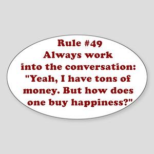 Rule #49 Oval Sticker