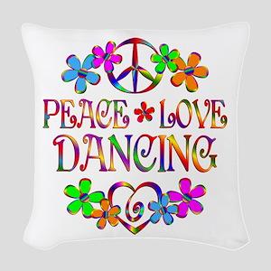 Peace Love Dancing Woven Throw Pillow