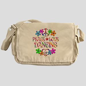 Peace Love Dancing Messenger Bag