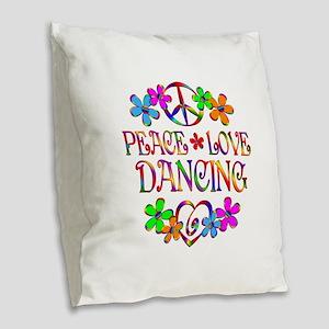 Peace Love Dancing Burlap Throw Pillow