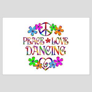 Peace Love Dancing Large Poster
