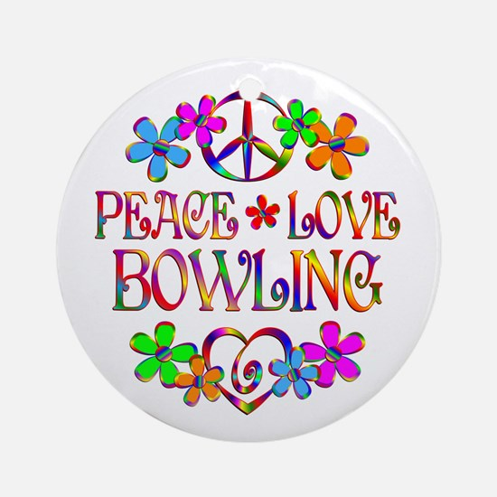 Peace Love Bowling Ornament (Round)