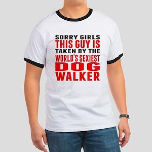 Taken By The Worlds Sexiest Dog Walker T-Shirt