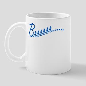 Brrrrrr..... Mug