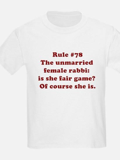 Rule #78 T-Shirt
