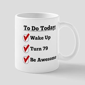 79th Birthday Checklist Mugs