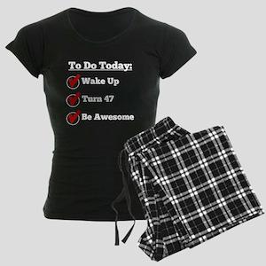 47th Birthday Checklist Pajamas