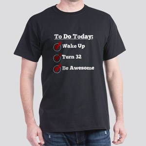 32nd Birthday Checklist T-Shirt