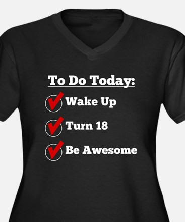18th Birthday Checklist Plus Size T-Shirt