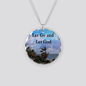 LET GO AND LET GOD Necklace Circle Charm