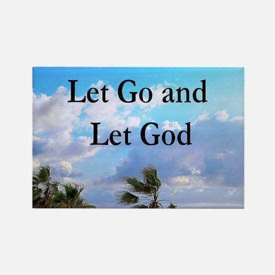 LET GO AND LET GOD Rectangle Magnet