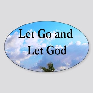 LET GO AND LET GOD Sticker (Oval)
