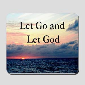 LET GO AND LET GOD Mousepad