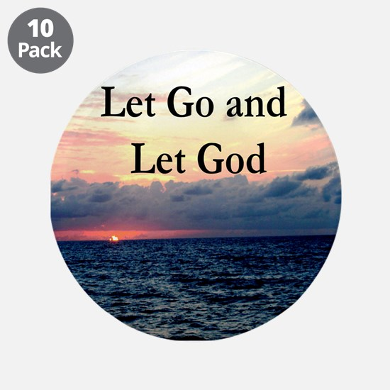 "LET GO AND LET GOD 3.5"" Button (10 pack)"