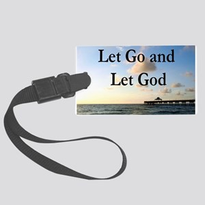 LET GO AND LET GOD Large Luggage Tag
