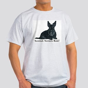 Scottish Terriers Rule! Light T-Shirt