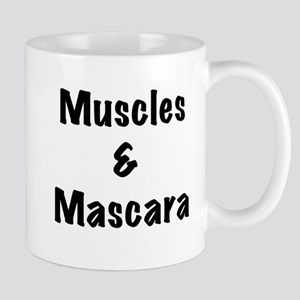 Muscles and Mascara Mugs