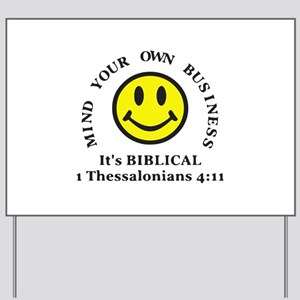 Mind Your Own Business, It's BIBLICAL 2 Yard Sign