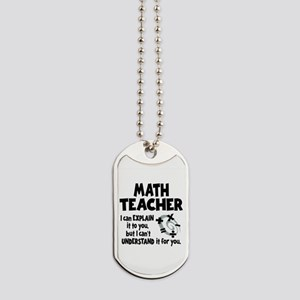 MATH TEACHER Dog Tags