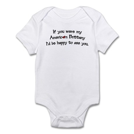 If You Were My Brittany Infant Bodysuit