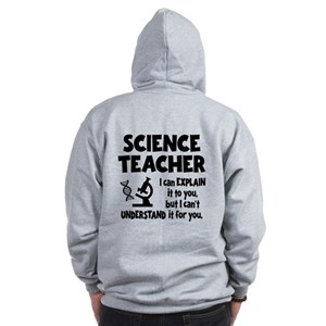 SCIENCE TEACHER (both sides) Zip Hoodie