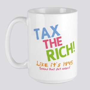 Tax the Rich Large Mug