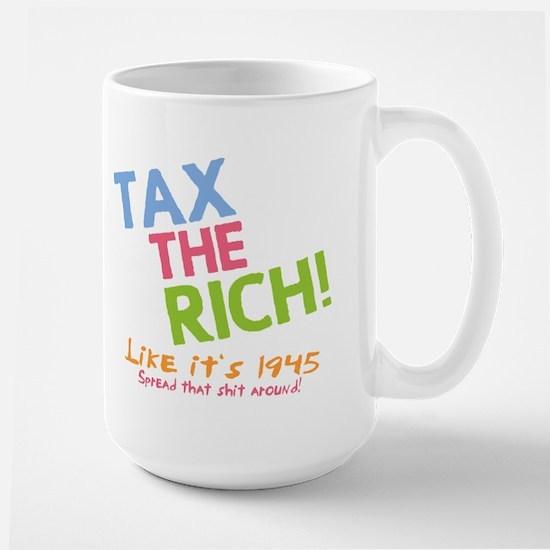 Tax the Rich Large Mug