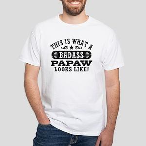 Badass PaPaw White T-Shirt