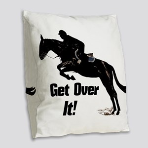 Get Over It! Horse Jumper Burlap Throw Pillow