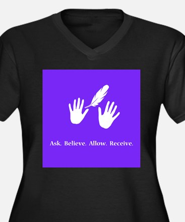 Ask Believe Allow Receive Gifts 2 Plus Size T-Shir