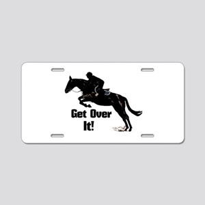 Get Over It! Horse Jumper Aluminum License Plate