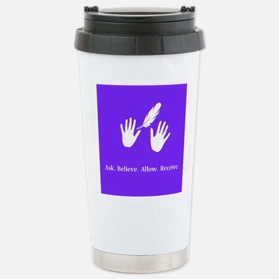 Ask Believe Allow Receive Gifts 2 Travel Mug