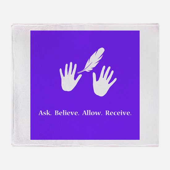 Ask Believe Allow Receive Gifts 2 Throw Blanket